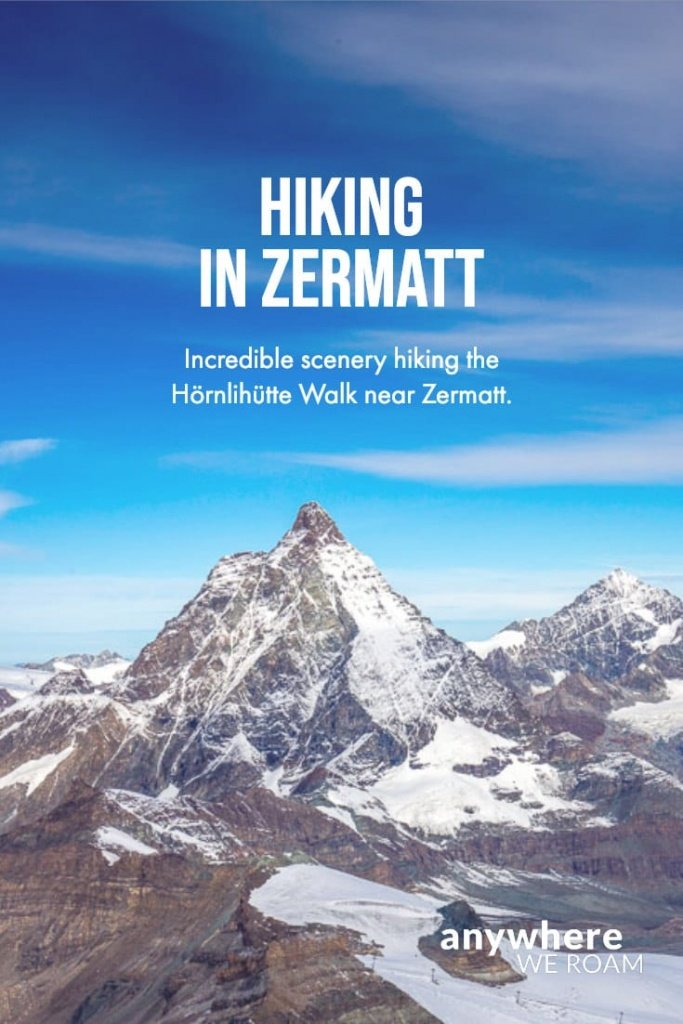 Beautiful scenery, spectacular cable car rides and some of the best hiking in Zermatt on the Hörnlihütte Walk