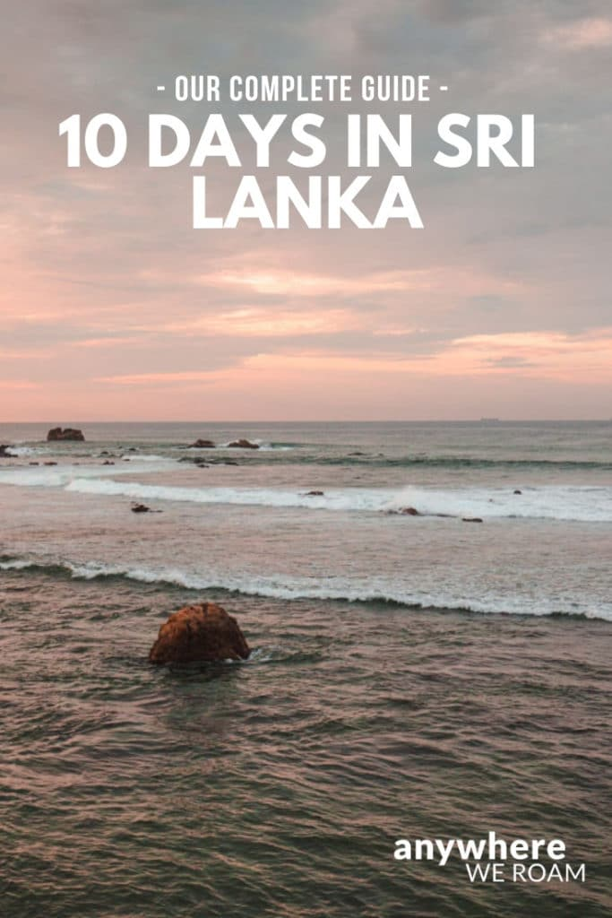 Our complete guide to spending 10 days in Sri Lanka / Sri Lanka 10 day itinerary / #srilanka