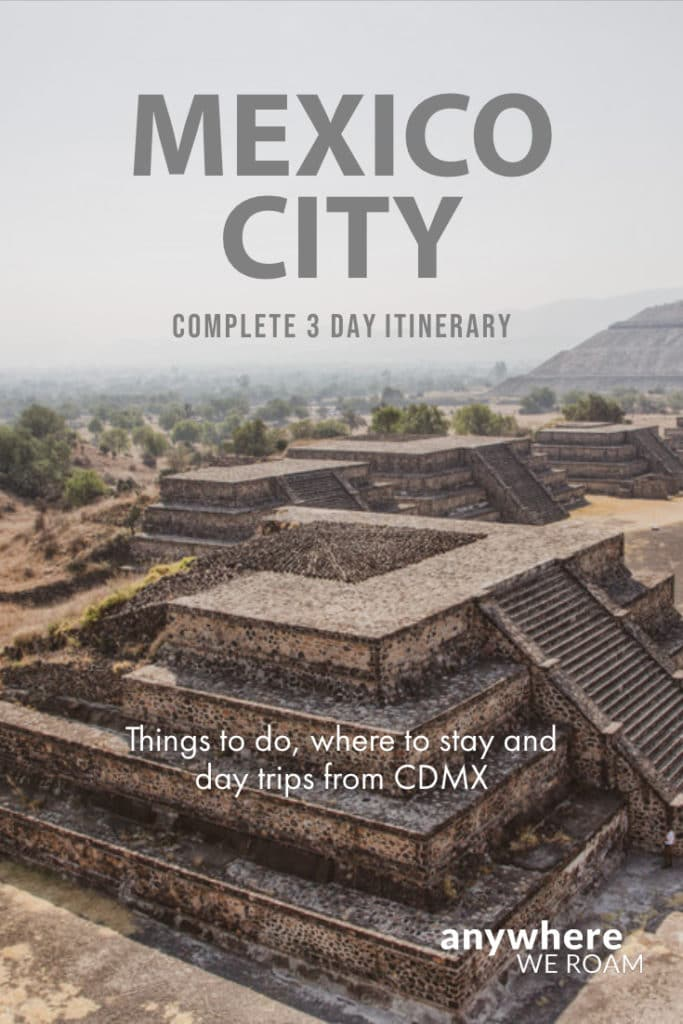 Our 3 day itinerary for Mexico City, Centro Historico, Templo Mayor, Palacio Nacional, Chapultapec, plus a day trip to Teotihuacán. #mexicocity #cdmx